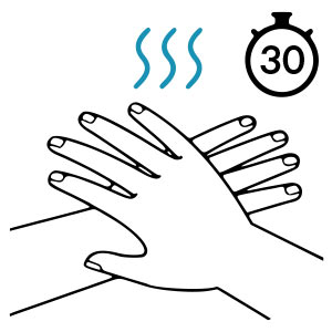 RUB HANDS FOR 30 SECONDS UNTIL HANDS FEEL DRY